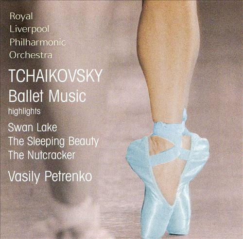 Tchaikovsky: Ballet Music [Highlights]