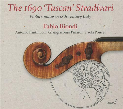The 1690 'Tuscan' Stradivari: Violin Sonatas in 18th-century Italy