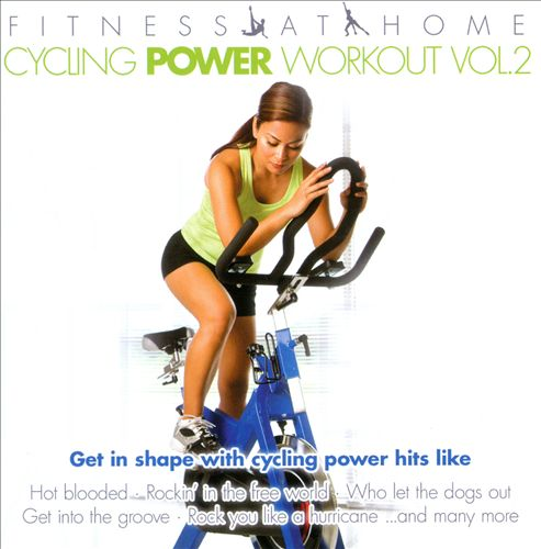 Fitness At Home: Cycling Power Workout, Vol. 2