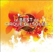 Le Best of Cirque du Soleil, Vol. 2