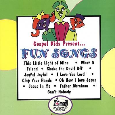 Gospel Kids Present....Fun Kids