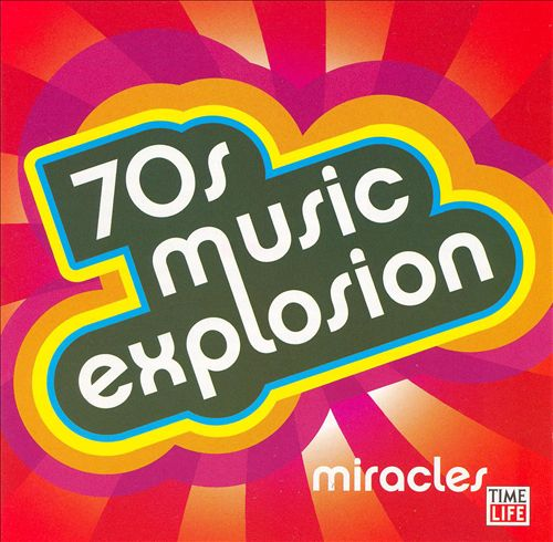 70s Music Explosion: Miracles