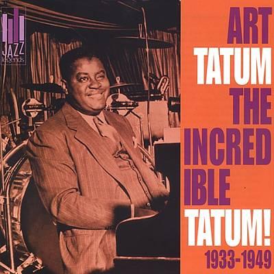 The Incredible Tatum! 1933-1949