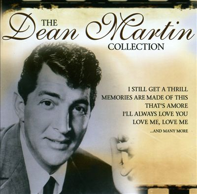 The Dean Martin Collection [Music & Melody]