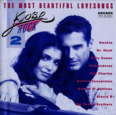 Kose Rock, Vol. 2: The Most Beautiful Lovesongs
