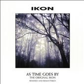 As Time Goes By: The Original Ikon
