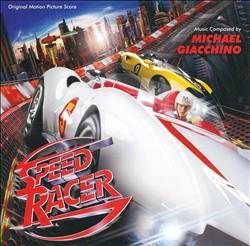 Speed Racer [Original Motion Picture Score]