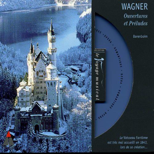 Wagner: Overtures & Préludes