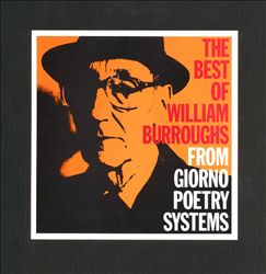 Best of William S. Burroughs: From Giorno Poetry Systems
