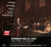 Norman Dello Joio: The Trial at Rouen