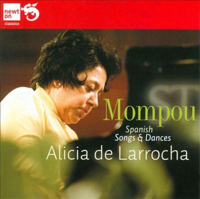 Mompou: Spanish Songs & Dances