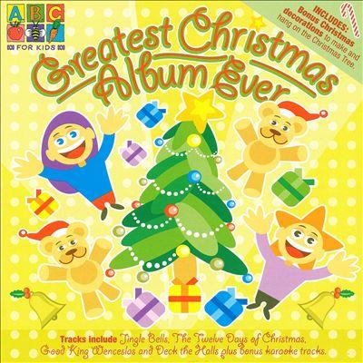 Greatest Christmas Album Ever