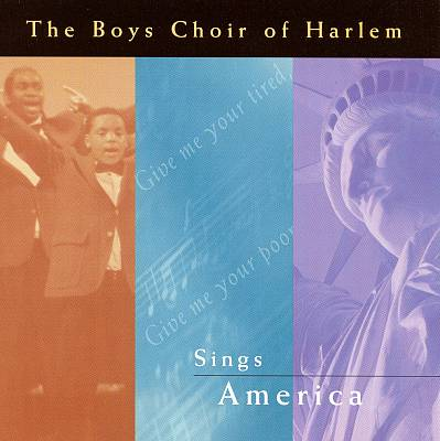 The Boys Choir of Harlem Sings America