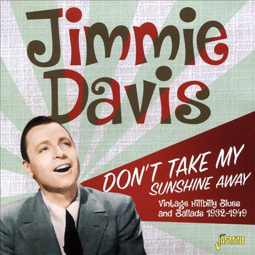 Don't Take My Sunshine Away: Vintage Hillbilly Blues & Ballads1932-1949