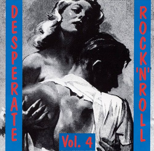Desperate Rock 'n' Roll, Vol. 4