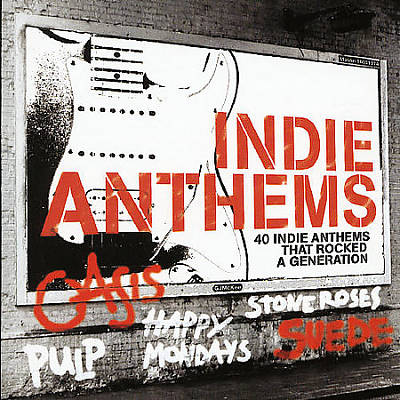 Indie Anthems