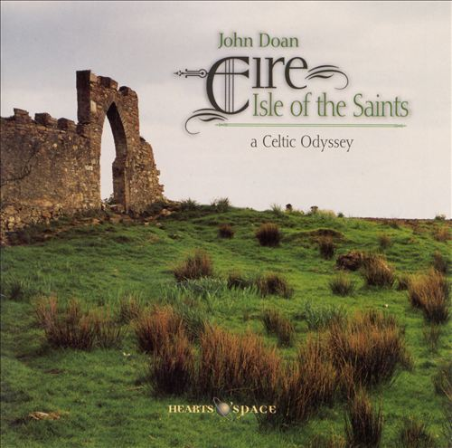Eire: Isle of the Saints (A Celtic Odyssey)