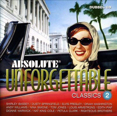 Absolute Unforgettable Classics, Vol. 2