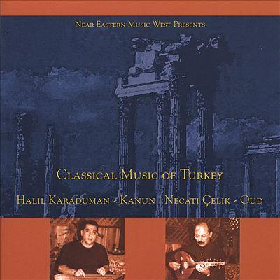 Classical Music of Turkey