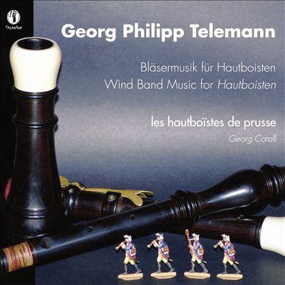 Georg Philipp Telemann: Bläsermusik für Hautboisten