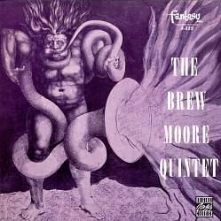 Brew Moore Quintet