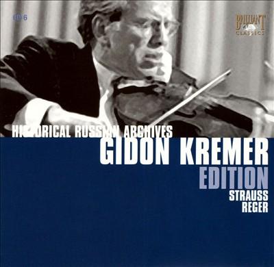Gidon Kremer Edition: Strauss, Reger