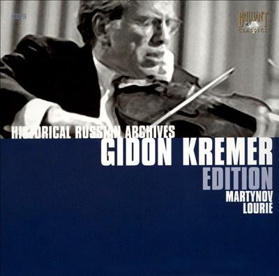 Gidon Kremer Edition: Martynov, Lourié