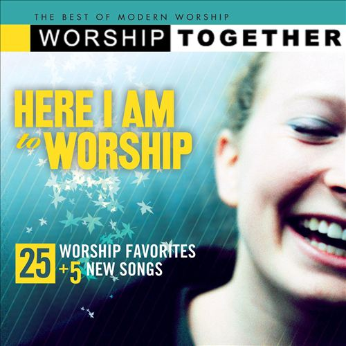 Here I Am to Worship [EMI]
