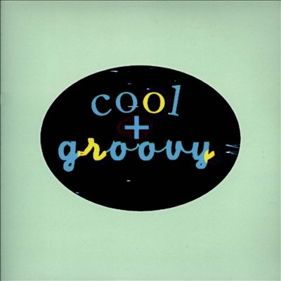 Cool & Groovy