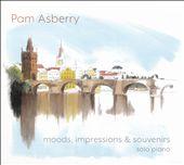 Mood, Impressions & Souvenirs: Solo Piano