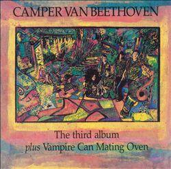 Third Album/Vampire Can Mating Oven