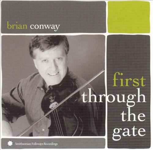 First Through the Gate: Irish-American Fiddle Master