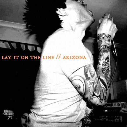Lay It On The Line/Arizona