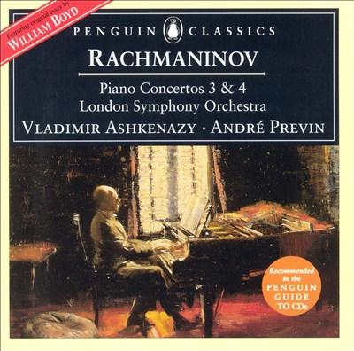 Sergei Rachmaninov: Piano Concertos 3 & 4