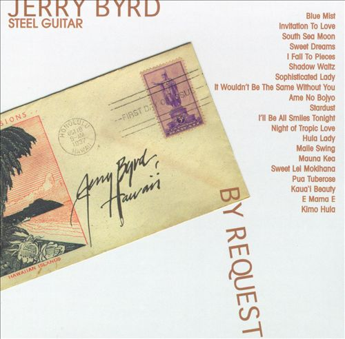 Jerry Byrd: By Request