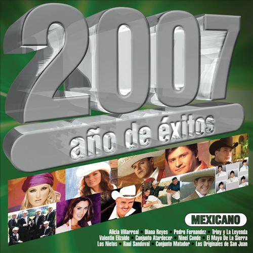 2007 Año de Éxitos Mexicanos