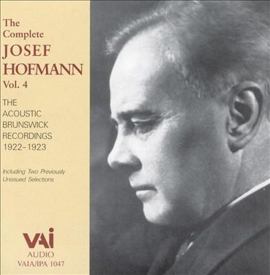 Josef Hofmann, Vol. 4