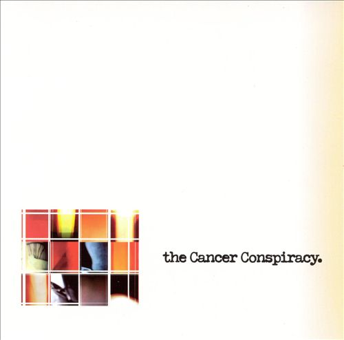 The Cancer Conspiracy [EP]