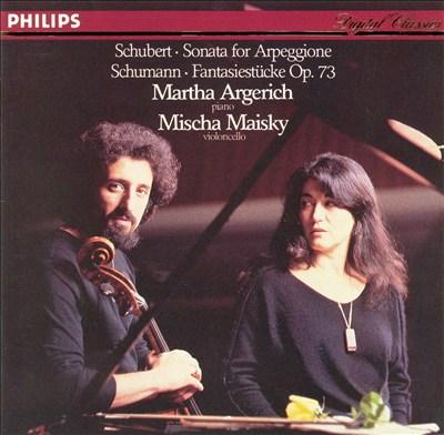 Schubert: Sonata for Arpeggione; Schumann: Fantasiestücke, Op. 73