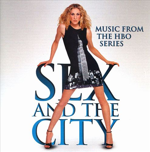 Sex and the City [Original TV Soundtrack]