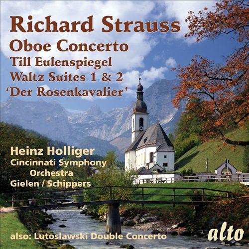 Richard Strauss: Oboe Concerto; Till Eulenspiegel; Waltz Suites Nos. 1 & 2