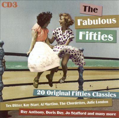Fabulous Fifties: 20 Original Fifties Classics [Disc 3]