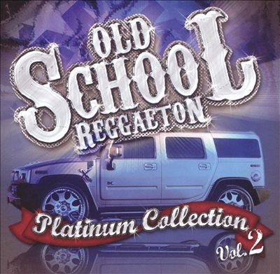 Reggaeton Old School, Vol. 2