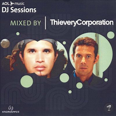 AOL Music DJ Sessions: Mixed by Thievery Corporation
