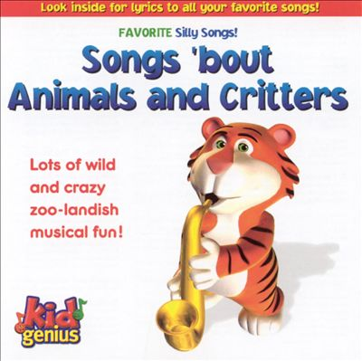 Silly Songs 'Bout Animals and Critters