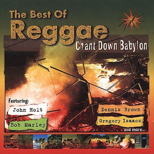 Chant Down Babylon [Best of Reggae]