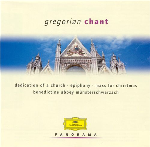 Panorama: Gregorian Chant