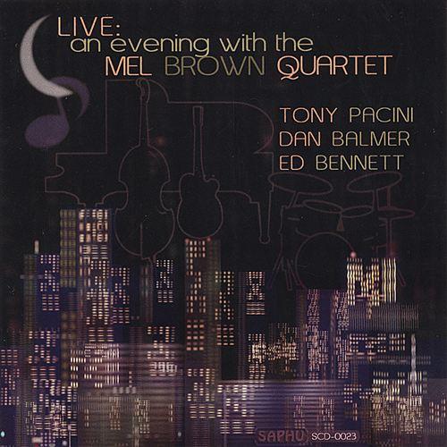 Live: An Evening with the Mel Brown Quartet