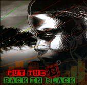 Put the B Back In Black