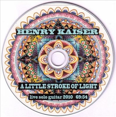 A Little Stroke of Light: Live Solo Guitar 2010